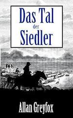 Das Tal Der Siedler af Allan Greyfox