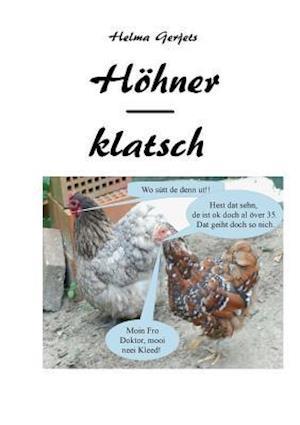 Bog, paperback Hohnerklatsch af Helma Gerjets