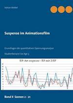 Suspense Im Animationsfilm Band II Szenen 2 - 21 af Adrian Weibel