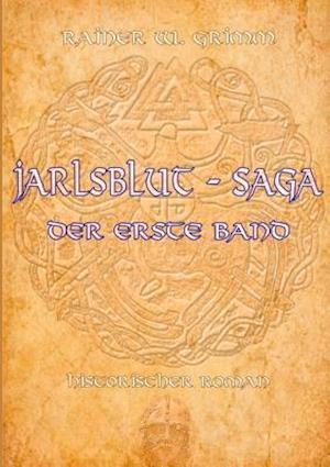 Bog, paperback Jarlsblut - Saga af Rainer W. Grimm
