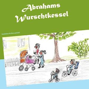 Abrahams Wurschtkessel