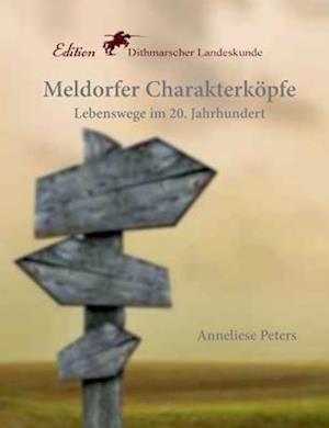 Bog, paperback Meldorfer Charakterkopfe af Anneliese Peters