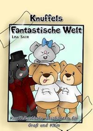 Bog, paperback Knuffels Fantastische Welt af Lisa Saur