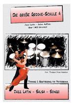 Die Groe Groove Schule 4