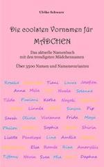Die Coolsten Vornamen Fur Madchen - Das Aktuelle Namenbuch Mit Den Trendigsten Madchennamen Fur 2017/2018