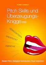 Pitch Skills Und Uberzeugungs-Knigge 2100