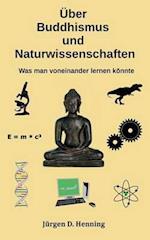 Uber Buddhismus Und Naturwissenschaft