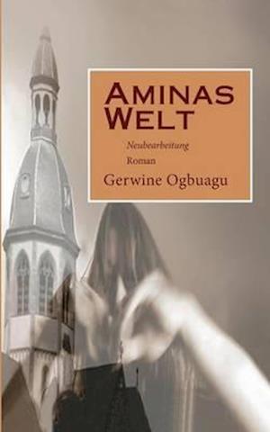 Aminas Welt