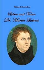Leben Und Taten Dr. Martin Luthers