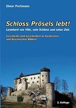 Schloss Prosels Lebt!