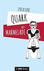 Quark Mit Marmelade af Lydia Lenz