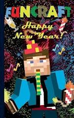 Funcraft - Happy New Year to all Minecraft Fans! (unofficial Notebook)
