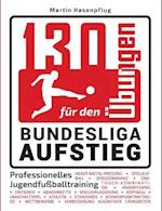 130 Ubungen Fur Den Bundesliga-Aufstieg
