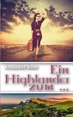 Ein Highlander Zum ... af Annabelle Benn