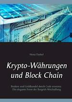 Krypto-Wahrungen Und Block Chain