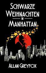 Schwarze Weihnachten in Manhattan af Allan Greyfox