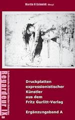 Druckplatten Expressionistischer Kunstler Aus Dem Fritz Gurlitt-Verlag