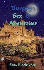 Burgen, Sex & Abenteuer