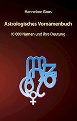 Astrologisches Vornamenbuch
