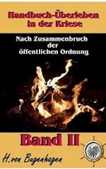 Handbuch Uberleben in Der Krise, Band 2
