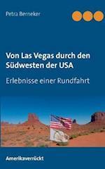 Von Las Vegas Durch Den Sudwesten Der USA
