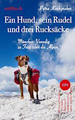 Ein Hund, Sein Rudel Und Drei Rucksacke