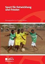 Sport Fur Entwicklung Und Frieden af Gerhard Schroder, Lea Ackermann, Christoph Beier