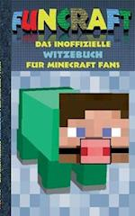 Funcraft - Das Inoffizielle Witzebuch Fur Minecraft Fans
