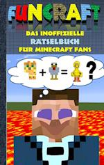 Funcraft - Das Inoffizielle Ratselbuch Fur Minecraft Fans