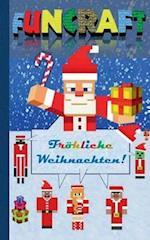 Funcraft - Frohliche Weihnachten an Alle Minecraft Fans! (Inoffizielles Notizbuch)