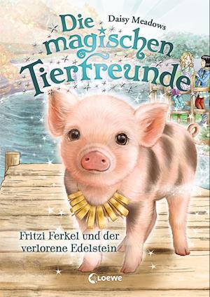 Die magischen Tierfreunde 14 - Fritzi Ferkel und der verlorene Edelstein