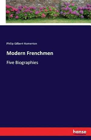 Modern Frenchmen