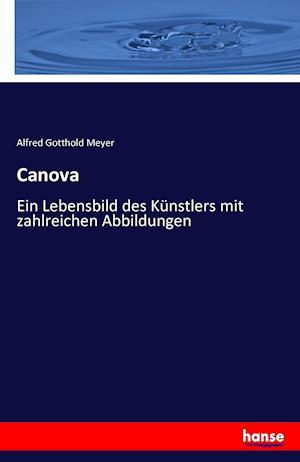 Bog, paperback Canova af Alfred Gotthold Meyer
