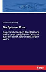 Der Speyerer Dom, af Franz Xaver Remling