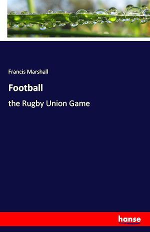 Bog, hæftet Football af Francis Marshall