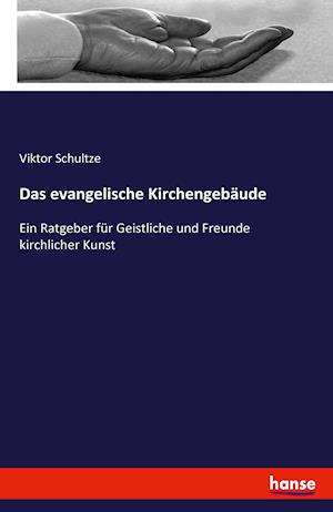 Das Evangelische Kirchengebaude