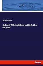Rede Auf Wilhelm Grimm Und Rede Uber Das Alter
