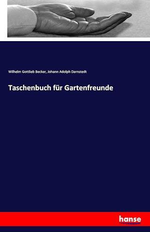 Taschenbuch Fur Gartenfreunde