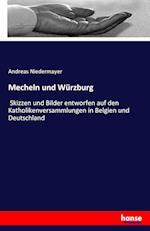 Mecheln Und Wurzburg af Andreas Niedermayer