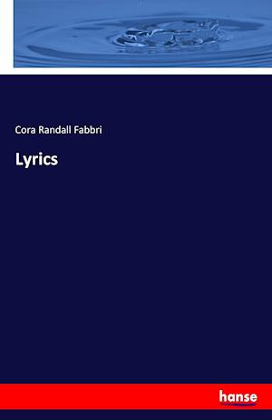 Bog, hæftet Lyrics af Cora Randall Fabbri