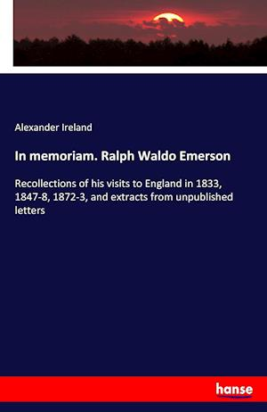 Bog, paperback In Memoriam. Ralph Waldo Emerson af Alexander Ireland