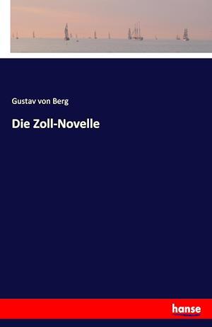 Die Zoll-Novelle