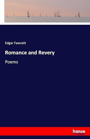 Bog, hæftet Romance and Revery af Edgar Fawcett