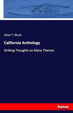 Bog, hæftet California Anthology af Oscar T. Shuck