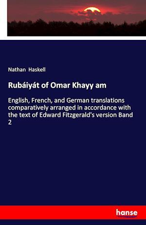 Bog, paperback Rubaiyat of Omar Khayy Am af Nathan Haskell