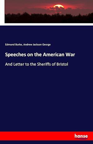 Bog, paperback Speeches on the American War af Andrew Jackson George, Edmund Burke