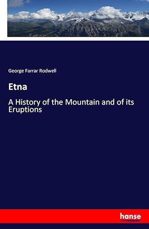 Bog, hæftet Etna af George Farrar Rodwell
