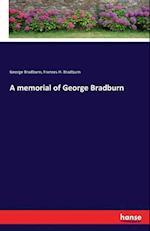 A Memorial of George Bradburn af Frances H. Bradburn, George Bradburn
