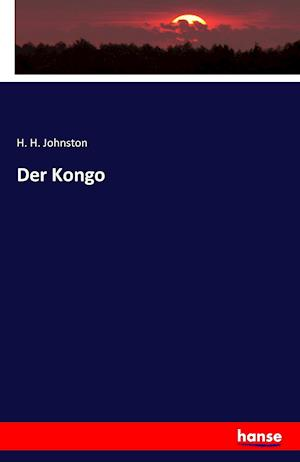 Bog, hæftet Der Kongo af H. H. Johnston