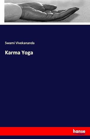 Bog, hæftet Karma Yoga af Swami Vivekananda